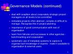 governance models continued