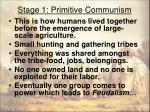 stage 1 primitive communism