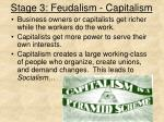 stage 3 feudalism capitalism