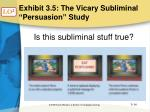 exhibit 3 5 the vicary subliminal persuasion study