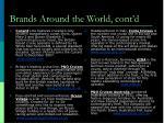 brands around the world cont d