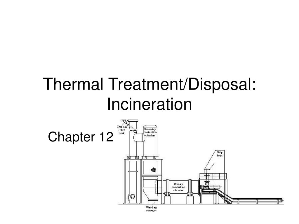 thermal treatment disposal incineration l.