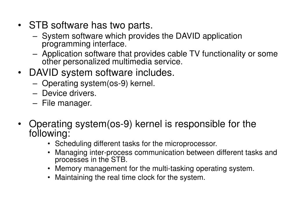 STB software has two parts.