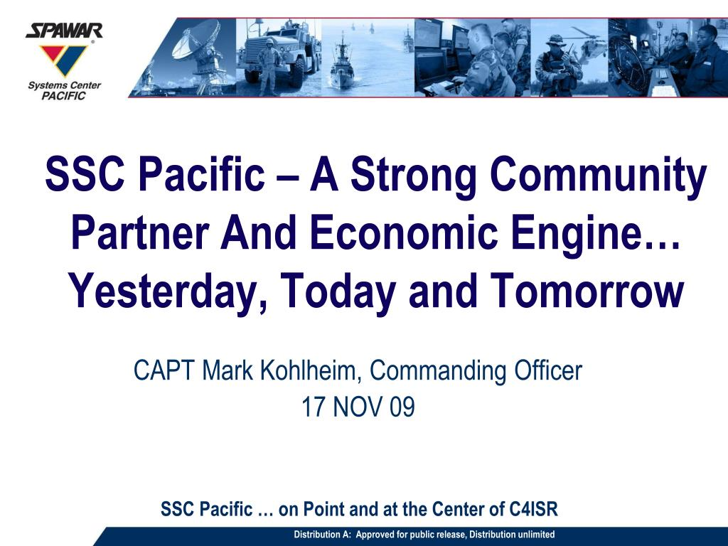 ssc pacific a strong community partner and economic engine yesterday today and tomorrow l.