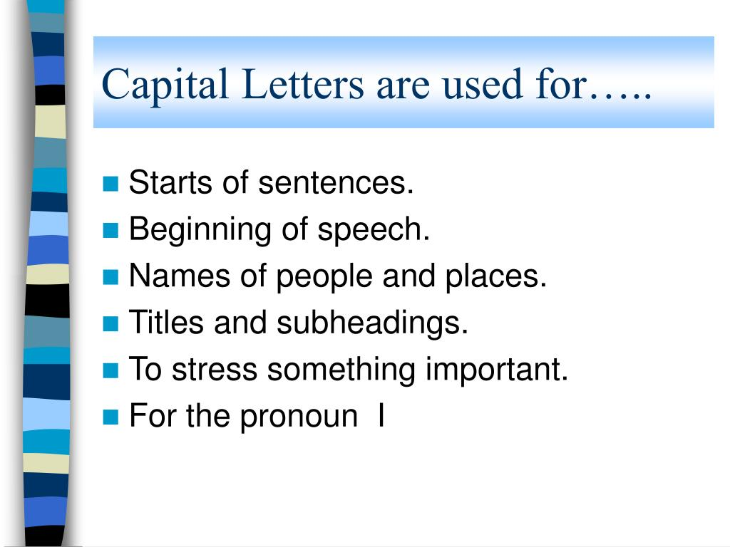 capital letters are used for l.