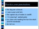 practice your punctuation