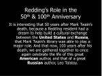 redding s role in the 50 th 100 th anniversary