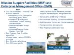 mission support facilities msf and enterprise management office emo