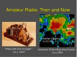 amateur radio then and now