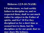 hebrews 12 9 10 nasb