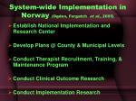 system wide implementation in norway ogden forgatch et al 2005