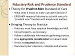 fiduciary risk and prudence standard