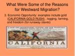 what were some of the reasons for westward migration4