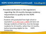 hope scholarship continued