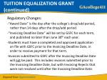 tuition equalization grant continued