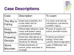 case descriptions