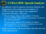 ccraa hsi special analyses