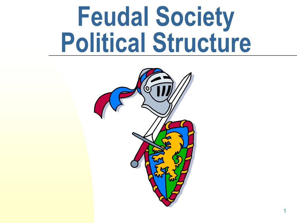 feudal society political structure l.