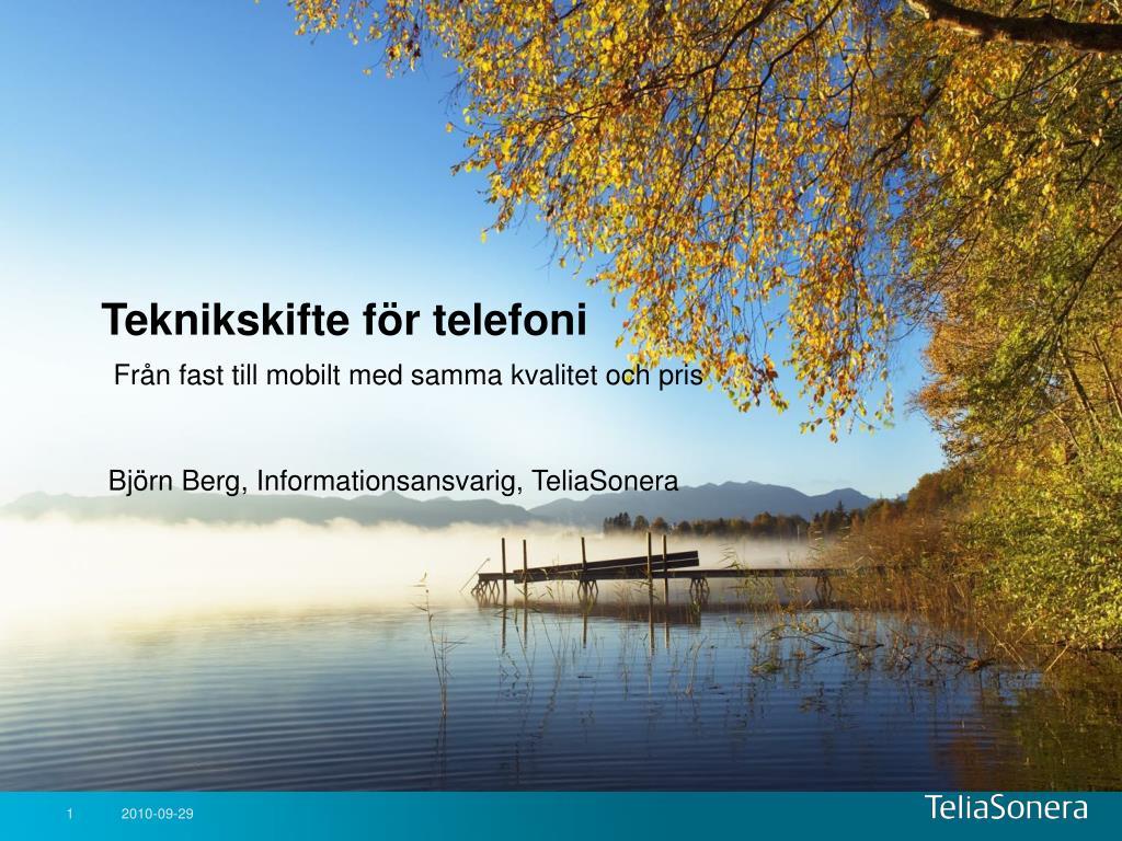 teknikskifte f r telefoni fr n fast till mobilt med samma kvalitet och pris l.