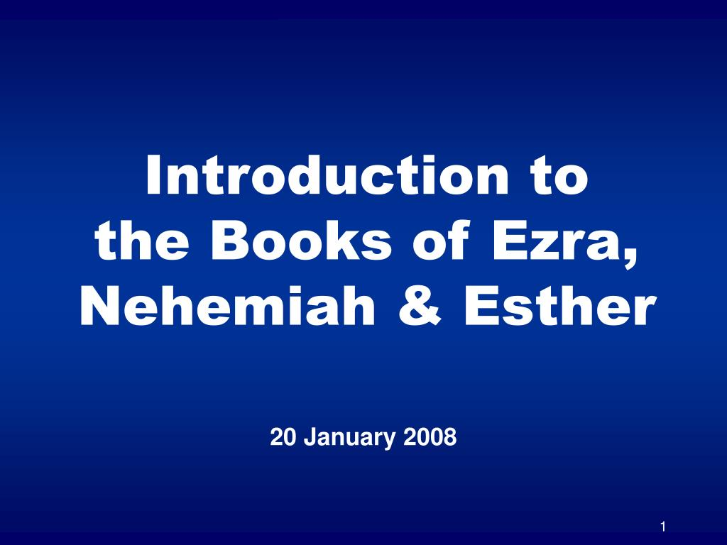 introduction to the books of ezra nehemiah esther l.