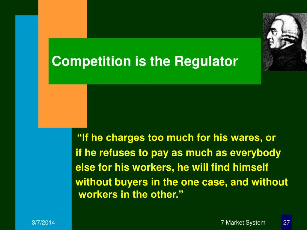 Competition is the Regulator