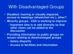 with disadvantaged groups