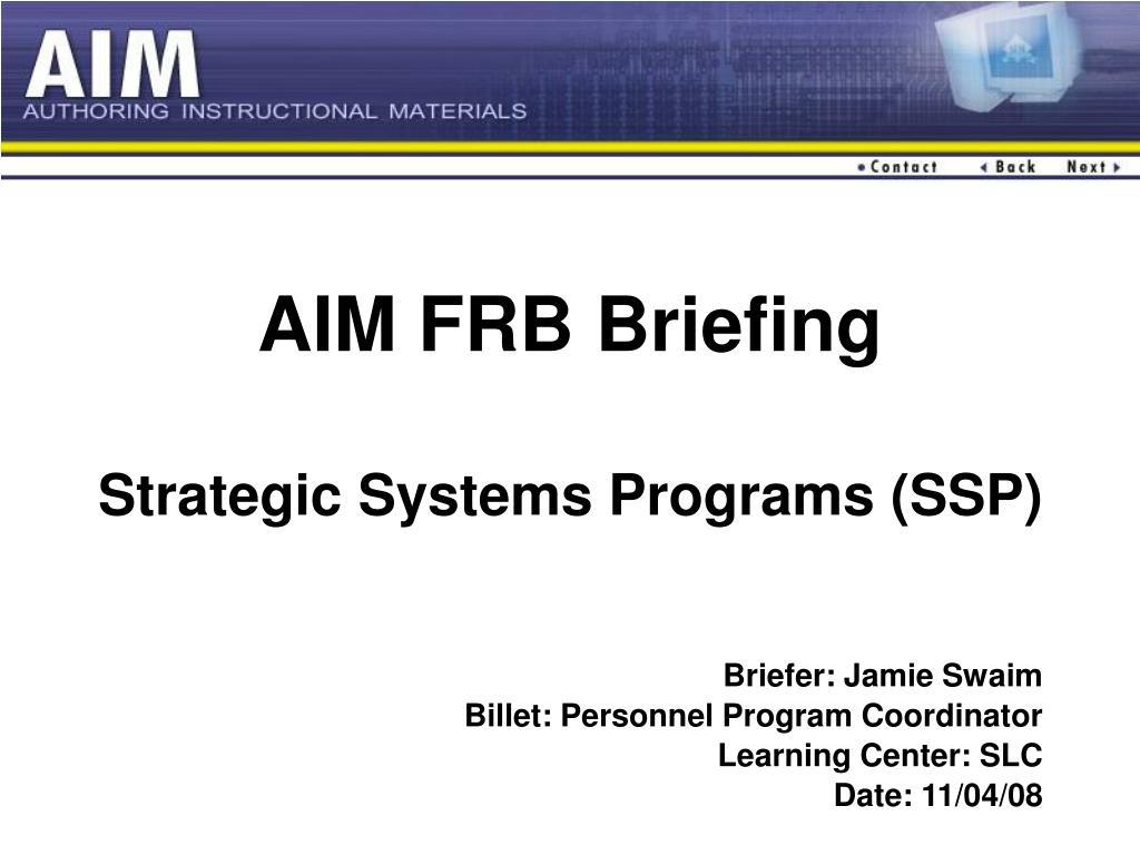 aim frb briefing strategic systems programs ssp l.