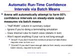automatic run time confidence intervals via batch means