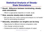 statistical analysis of steady state simulations