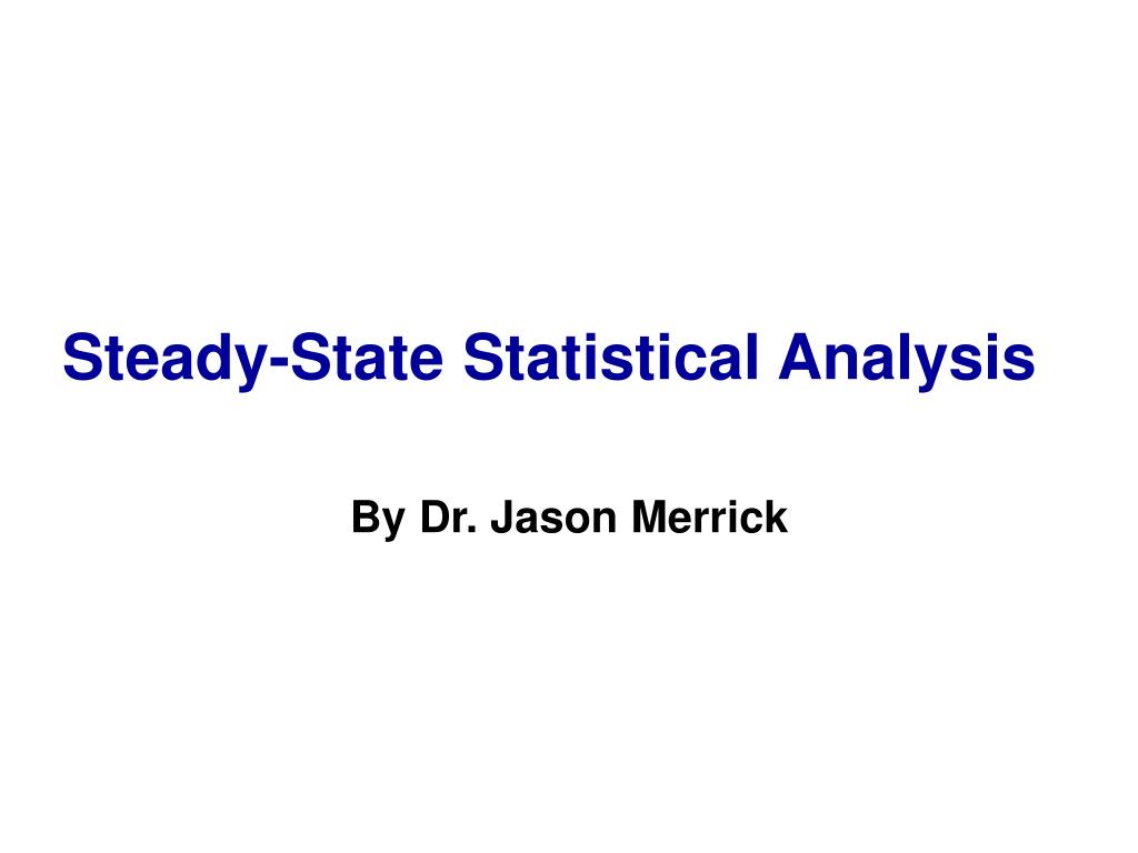 steady state statistical analysis l.