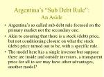 argentina s sub debt rule an aside