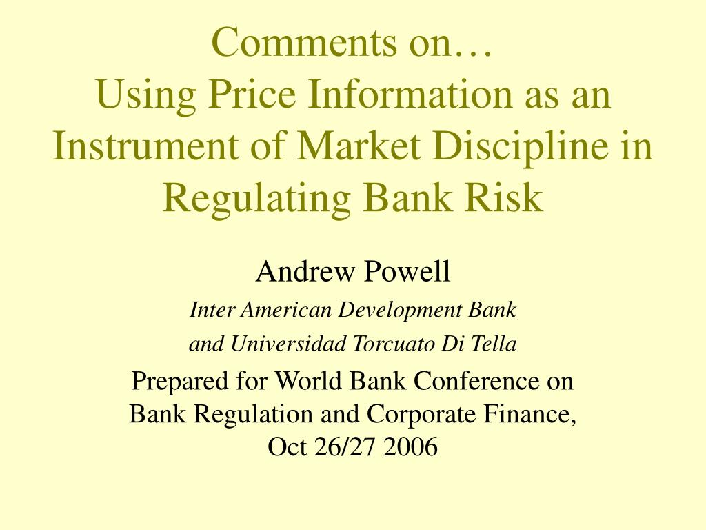 comments on using price information as an instrument of market discipline in regulating bank risk l.