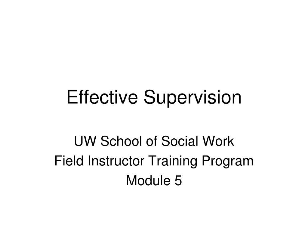 effective supervision l.