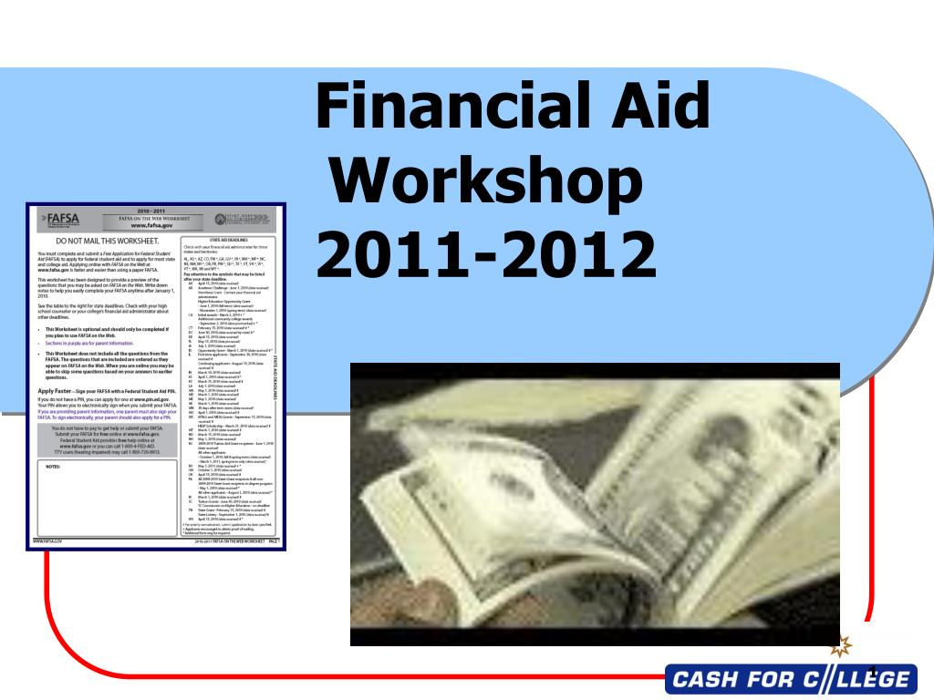 financial aid workshop 2011 2012 l.