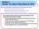 section 3 parents tax return filing status for 2010