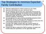 top strategies to minimize expected family contribution58