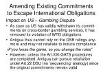 amending existing commitments to escape international obligations16
