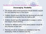 encouraging flexibility