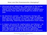 how are the frameworks changing