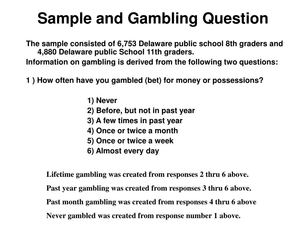 Sample and Gambling Question