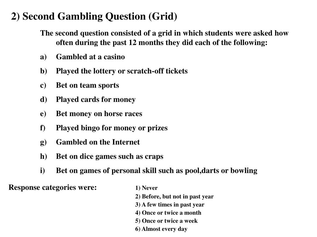 2) Second Gambling Question (Grid)