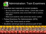 administration train examiners