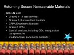 returning secure nonscorable materials