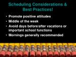 scheduling considerations best practices