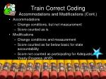 train correct coding accommodations and modifications cont