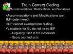 train correct coding accommodations modifications and variations