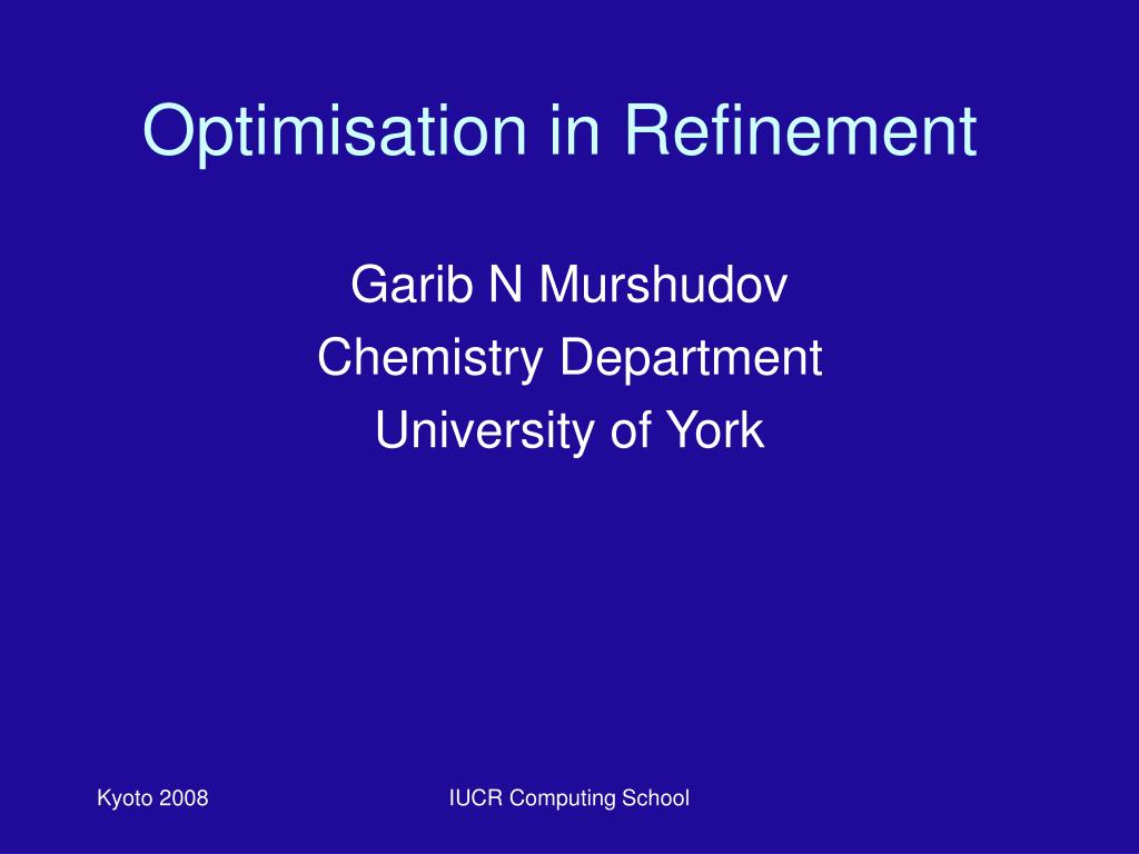 optimisation in refinement l.
