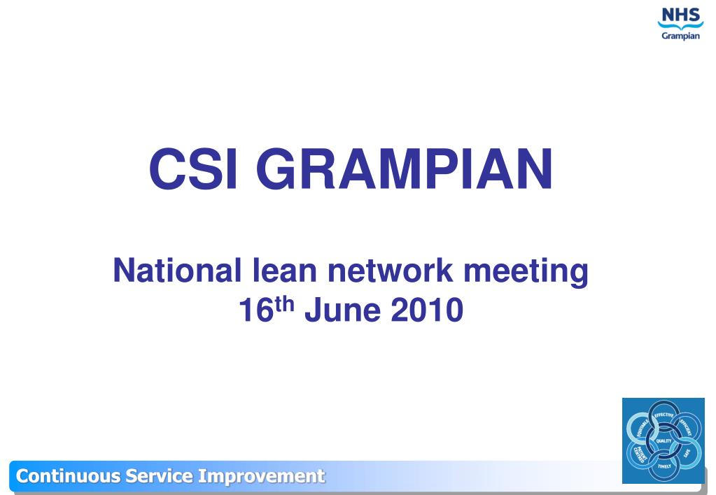 csi grampian national lean network meeting 16 th june 2010 l.