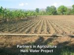 partners in agriculture haiti water project