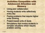 activities compatible with adolescent attention and memory